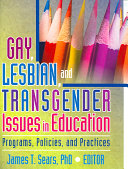 Gay  Lesbian  and Transgender Issues in Education