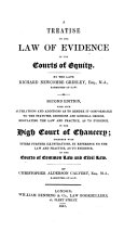 A Treatise on the Law of Evidence in the Courts of Equity