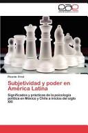 Subjetividad Y Poder en Am  rica Latin