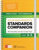 Your Mathematics Standards Companion, Grades 3-5