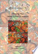 Tracing the New Indian Diaspora