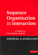 Sequence Organization in Interaction: Volume 1
