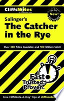 CliffsNotes on Salinger s The Catcher in the Rye