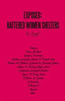 Exposed: Battered Women Shelters