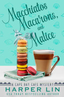 Pdf Macchiatos, Macarons, and Malice Telecharger