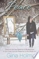 Peace In The Brokenness