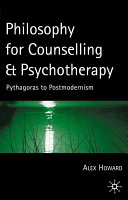 Philosophy for Counselling and Psychotherapy