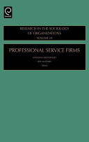 Research in the Sociology of Organizations: Professional service firms