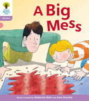 Oxford Reading Tree: Stage 1+: Floppy's Phonics Fiction: A Big Mess
