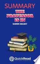 The Professor Is In by Karen Kelsky  Summary