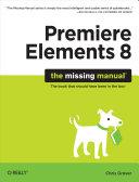 Pdf Premiere Elements 8: The Missing Manual