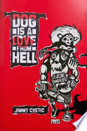 Dog Is a Love from Hell