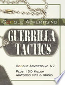 """Google Advertising Guerrilla Tactics"" by Bottletree Books Llc"