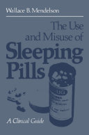 The Use and Misuse of Sleeping Pills