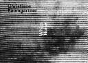 Christiane Baumgartner   White Noise