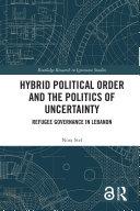 Hybrid Political Order and the Politics of Uncertainty Pdf/ePub eBook
