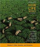Biology  How Life Works  Volume 1