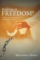 Walking in Freedom! Pdf/ePub eBook