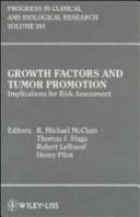 Growth Factors and Tumor Promotion Book