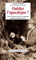 Pdf Oublier l'apocalypse ? Loisirs et distractions des combattants pendant la Grande Guerre Telecharger