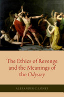 The Ethics of Revenge and the Meanings of the Odyssey Pdf/ePub eBook