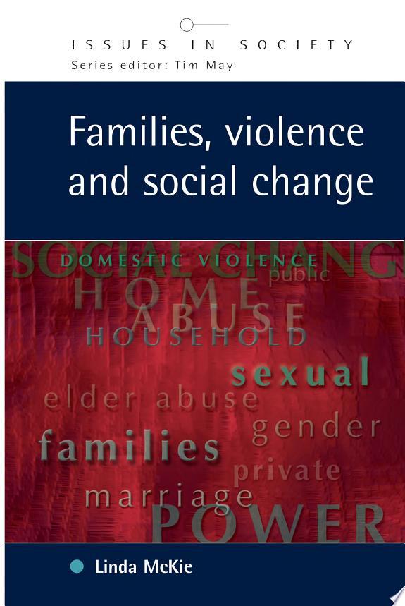 Families, Violence and Social Chang