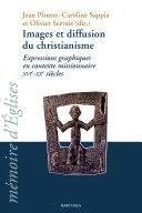 Pdf Images et diffusion du christianisme. Expressions graphiques en contexte missionnaire XVIe-XXe siècles Telecharger