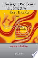 Conjugate Problems in Convective Heat Transfer