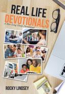 Real Life Devotionals