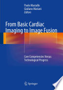 From Basic Cardiac Imaging to Image Fusion Book