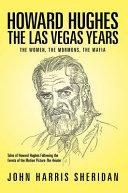 Howard Hughes  the Las Vegas Years