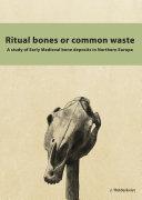 Ritual bones or common waste