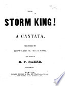 The Storm King, a cantata. The words by H. M. Ticknor