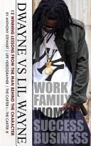 Dwayne Vs Lil Wayne