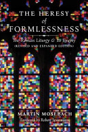 The Heresy of Formlessness