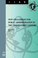 De Nouveaux Défis Pour L'administration Du XXIème Siècle
