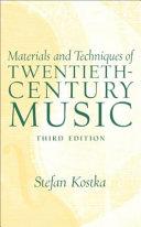 Materials and Techniques of Twentieth century Music