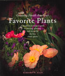 Taylor s Guide to Growing North America s Favorite Plants