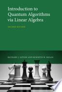 Introduction to Quantum Algorithms via Linear Algebra  second edition