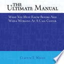The Ultimate Manual What You Must Know Before And While Working At A Call Center