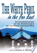 The White Peril in the Far East