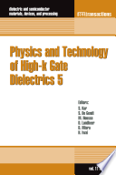 Physics and Technology of High k Gate Dielectrics 5 Book