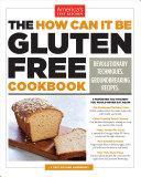 The How Can It Be Gluten Free Cookbook Pdf/ePub eBook