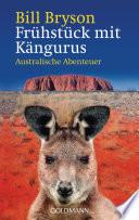 Frühstück mit Kängurus  : Australische Abenteuer