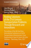 Finding Solutions of the 21st Century Transportation Problems Through Research and Innovations