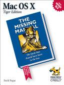 Mac OS X: The Missing Manual, Tiger Edition [Pdf/ePub] eBook
