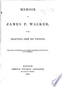 Memoir Of J P Walker With Selections From His Writings Book PDF