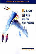 On Behalf of the Wolf and the First Peoples Book PDF