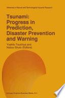 Tsunami  Progress in Prediction  Disaster Prevention and Warning