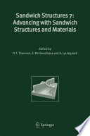 Sandwich Structures 7: Advancing with Sandwich Structures and Materials